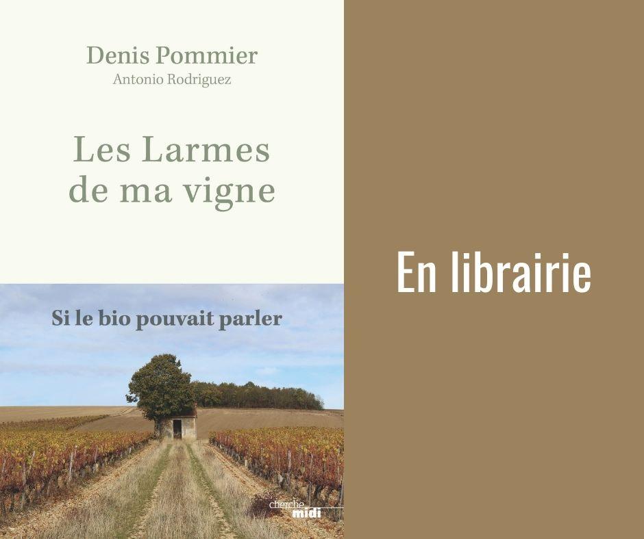 """""""Les larmes de ma vigne"""" en vente en librairie !"""