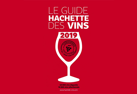 Nos vins sélectionnés dans 3 guides 2019 : Hachette, Revue des Vins de France et le guide Bettane Desseauve